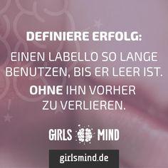 Na wer hat es schon mal geschafft?   Mehr Sprüche auf: www.girlsmind.de