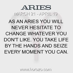 Fact about Aries: As an Aries you will never hesitate to change whatever... #aries, #ariesfact, #zodiac. Aries, Join To Our Site https://www.horozo.com You will find there Tarot Reading, Personality Test, Horoscope, Zodiac Facts And More. You can also chat with other members and play questions game. Try Now!