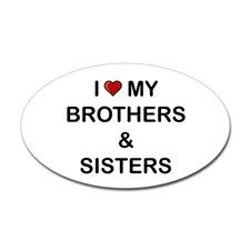 I Love My Brothers And Sisters Decal