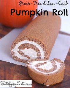 low-carb grain free pumpkin roll - carbs per serving not bad for a dessert 8 Mouth Watering Keto Dessert Recipes Fast Low Carb, Low Carb Keto, 7 Keto, Keto Meal, Ketogenic Recipes, Low Carb Recipes, Paleo Recipes, Free Recipes, Atkins Recipes