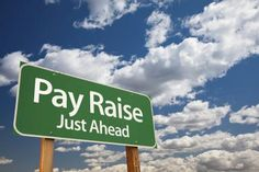 What Is a Pay Raise at Work?