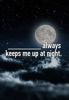"""Someone from Los Angeles, California, US posted a whisper, which reads """"________ always keeps me up at night. Facebook Engagement Posts, Social Media Engagement, Poll Questions, Facebook Questions, Fb Games, Social Games, Have A Blessed Night, Interactive Posts, Whisper App"""