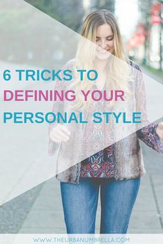 Want to define your personal style? Learn how to create and develop your own sense of style and begin to truly LOVE fashion! Click here to find 6 tricks and tips to discovering your personal fashion flare!