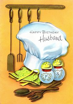 Happy birthday, husband ~ chef themed 1960s birthday card. #vintage #cooking #birthday #cards #1960s