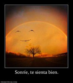 Sonríe, te sienta bien.