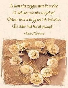 zeer mooi Toon hermans Words For Girlfriend, Very Short Stories, Sad Poems, Poems Beautiful, Dutch Quotes, Smart Art, Cool Writing, In Loving Memory, Carpe Diem
