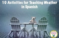 Activities for Teaching Weather in Spanish