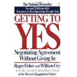 Getting to Yes: Negotiating Agreement Without Giving In (Paperback)By Roger Fisher