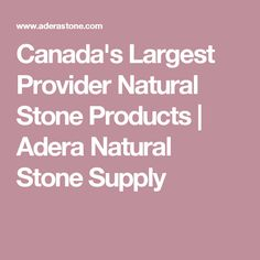 One of Canada's largest provider of natural stone products. Located in South Burnaby BC, Adera Natural Stone Supply provides building stone, landscape stone, french limestone and more. Building Stone, Natural Stones, Canada, Patio, Interiors, Nature, Outdoor, Products, Outdoors
