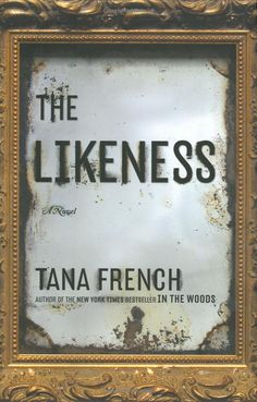 The Likeness by Tana French, wonderfully creepy, keeps you on the edge of your seat.