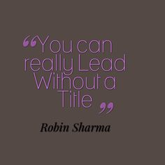 Believe Quotes, Love Quotes, Inspirational Quotes, Robin Sharma Quotes, Team Building Quotes, Wisdom Quotes, Quotes Quotes, Sport Quotes, Motivational Posters