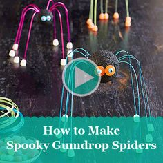 We show you how to us some of your child's favorite candies to help her craft these fun spider #Halloween decorations!