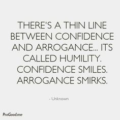 Humility and Leadership: Knowing Thyself The Words, Cool Words, Quotable Quotes, Motivational Quotes, Inspirational Quotes, Arrogance Quotes, Humility Quotes, Quotes About Humbleness, Self Righteous Quotes