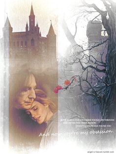 """""""Some search for love their whole life through And never find their passion I wasn't looking and found you And now you're my obsession."""" Severus and Hermione Snape And Hermione, Severus Snape, Hermione Granger, Always Hp, Angel S, Hogwarts, Cool Pictures, Harry Potter, Heaven"""