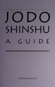 Jodo Shinshu:  a guide