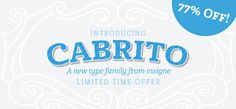 Cabrito font by Jeremy Dooley – a love-to-typography kickstarter