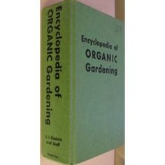 Encyclopedia of Organic Gardening Over Illus: Amazon.ca: J I Rodale: Books