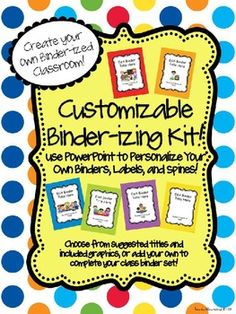 Ready to binder-ize your classroom, but want to personalize your binders with your own titles, graphics, name, fonts, and more