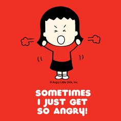 LITTLE ANGRY GIRLS, by Lela Lee... Self explanatory I think...lol