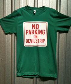 Rubber City Clothing - No Parking on DevilStrip
