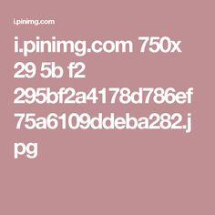 i.pinimg.com 750x 29 5b f2 295bf2a4178d786ef75a6109ddeba282.jpg