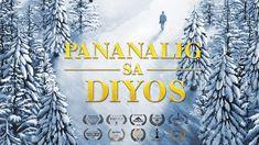 "Tagalog Christian Full Movie | ""Pananalig sa Diyos"" What Is True Faith i... Christian Videos, Christian Movies, True Faith, Faith In God, Praise Songs, Tagalog, Films, Movies, Cinema"