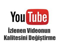 http://www.ayrintiblog.com/2014/12/youtube-izlenen-videonun-kalitesini.html
