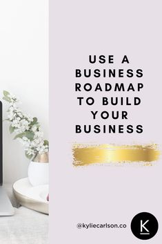 Use a 'Business Roadmap' to Build Your Business