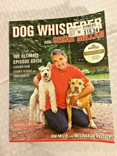 Dog Whisperer with Cesar Millan: The Ultimate Episode Guide Training