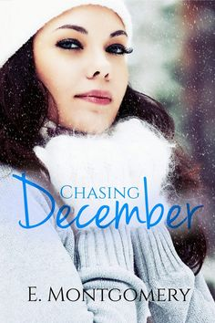 Smut Fanatics: Chasing December by E. Montgomery Cover Reveal!!!