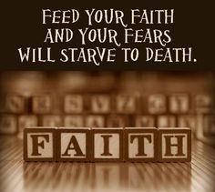 Feed Your Faith...