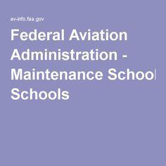 Federal Aviation Administration - Maintenance Schools