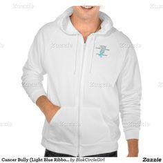 Cancer Bully (Light Blue Ribbon) Sweatshirt