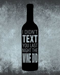 Wine texting... Lol... And he always knows when I do it... ❤❤❤