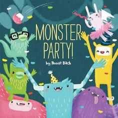 """Monster Party!"", Annie Bach 2014"