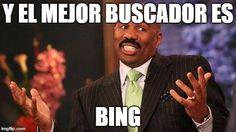Y el mejor buscador es Bing.