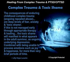 Childhood Complex Trauma & Toxic Shame ~ Lilly Hope Lucario A lack of normal and needed childhood emotional bonds with parents… Stress Disorders, Anxiety Disorder, Mental Disorders, Trauma Therapy, Therapy Tools, Ptsd Awareness, Complex Ptsd, Post Traumatic, A Silent Voice