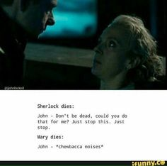 John - The Reichenbach Fall vs. The Six Thatchers // Yeah, that was....kind of disturbing.. I felt so uncomfortable!