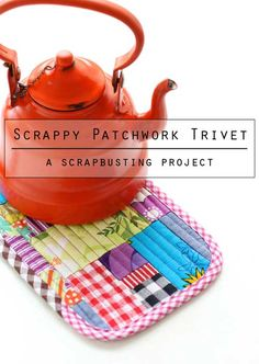 Got scraps? Then this project is for you! This fabric patchwork trivet can be made using the smallest of fabric scraps. This is a great beginner project an