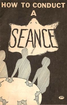 mariannavermiglio.tumblr.com →                                            thepieshops:    How To Conduct a Seance