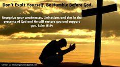 Whoever exalts himself … #FollowJesus