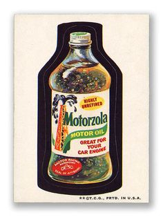 Topps Wacky Packages  3rd Series 1973 MOTORZOLA OIL