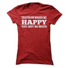 TRIATHLON MAKES ME HAPPY T SHIRTS - #shirt ideas #red shirt. OBTAIN LOWEST PRICE => https://www.sunfrog.com/Sports/TRIATHLON-MAKES-ME-HAPPY-T-SHIRTS-Ladies.html?68278