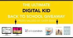 The Ultimate Digital Kid Back To School Giveaway!