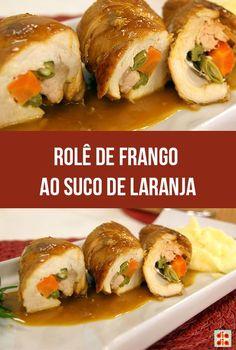 Rolê de Frango aorole de frango Suco de Laranja