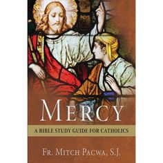 Fr. Pacwa leads us to a deeper understanding of mercy through the study of Israel's long, slow struggle to experience mercy. Just in time to celebrate Pope Francis' Jubilee year of Mercy!