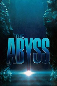The Abyss (1989) science fiction-adventure film written and directed by James Cameron, starring Ed Harris, Mary Elizabeth Mastrantonio, and Michael Biehn
