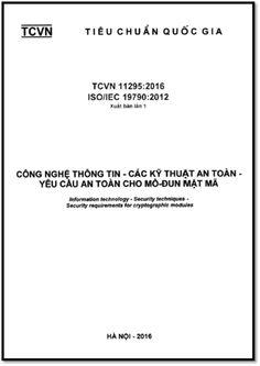 TCVN 11295-2016 - Công Nghệ Thông Tin - Các Kỹ Thuật An Toàn - Yêu Cầu An Toàn Cho Mô-đun Mật Mã   Sách Việt Nam