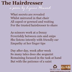 I love these quotes about hairdressers they always remind me of why i choose to do what i do.