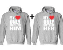 My Heart Only Beats For Him and Her Matching Couple Hoodies Valentines Day Gift for Her Valentines Gift Anniversary Gift Couple Hoodie